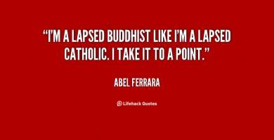 Abel Ferrara's quote