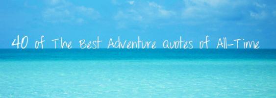 Adventurer quote