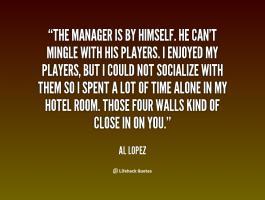 Al Lopez's quote