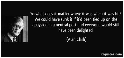 Alan Clark's quote