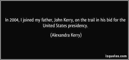 Alexandra Kerry's quote #5