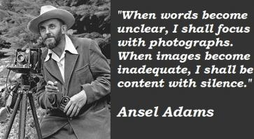 Ansel Adams's quote