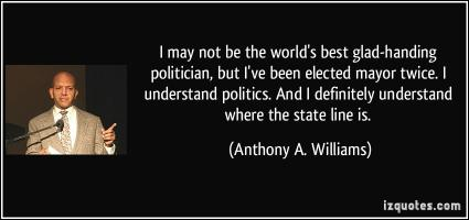Anthony A. Williams's quote #1