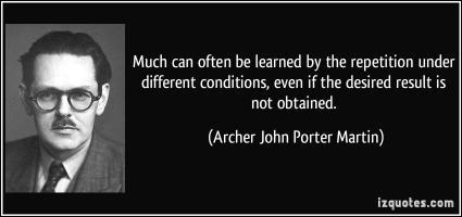 Archer John Porter Martin's quote #1