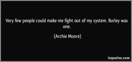Archie Moore's quote
