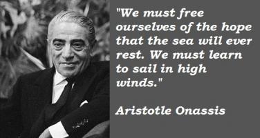 Aristotle Onassis's quote