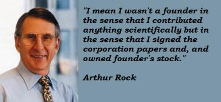 Arthur Rock's quote