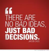Bad Ideas quote #2