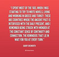 Barry Unsworth's quote #6