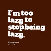 Being Lazy quote #2