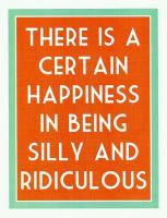 Being Silly quote #2