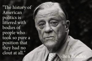 Ben Bradlee's quote