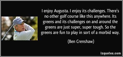 Ben Crenshaw's quote