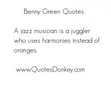 Benny Green's quote