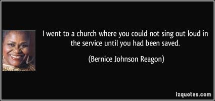 Bernice Johnson Reagon's quote