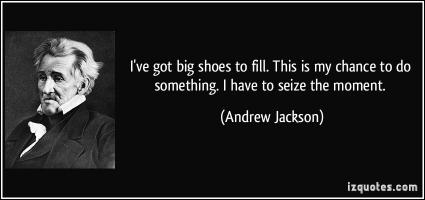 Big Shoes quote