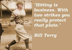 Bill Terry's quote