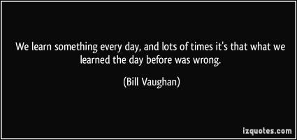 Bill Vaughan's quote