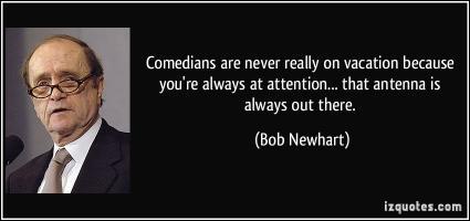 Bob Newhart's quote