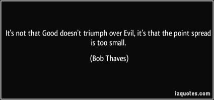 Bob Thaves's quote