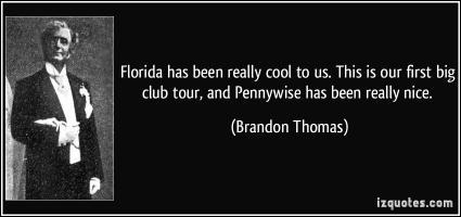 Brandon Thomas's quote