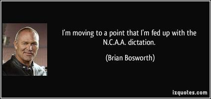 Brian Bosworth's quote