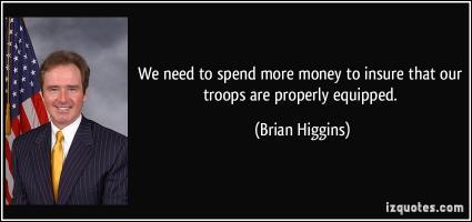 Brian Higgins's quote
