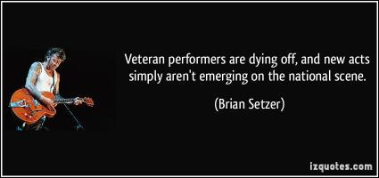 Brian Setzer's quote