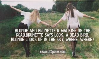 Brunette quote #1