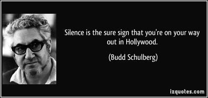 Budd Schulberg's quote