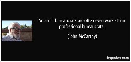 Bureaucrats quote #2