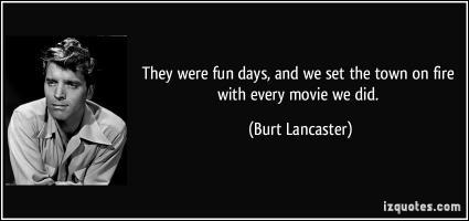 Burt Lancaster's quote
