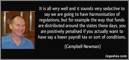 Campbell Newman's quote