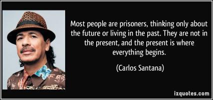 Carlos Santana's quote