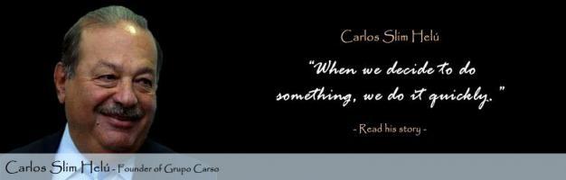 Carlos Slim's quote