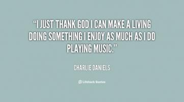 Charlie Daniels's quote #5
