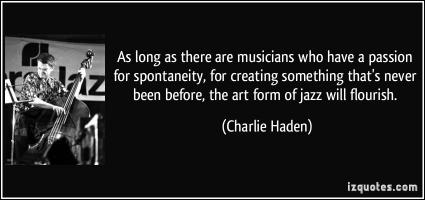 Charlie Haden's quote
