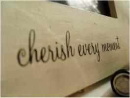 Cherish quote #7