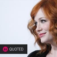 Christina Hendricks's quote