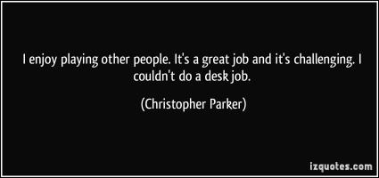 Christopher Parker's quote