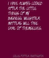 Collis Potter Huntington's quote