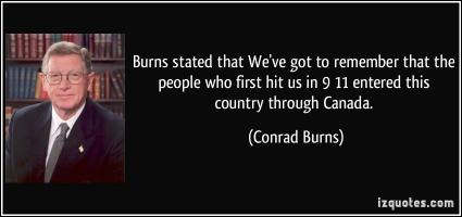 Conrad Burns's quote