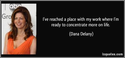 Dana Delany's quote
