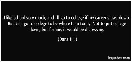 Dana Hill's quote