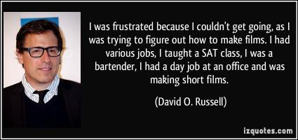 David O. Russell's quote