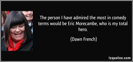 Dawn French's quote