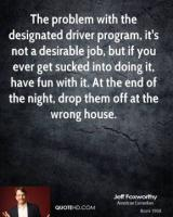 Designated Driver quote #2