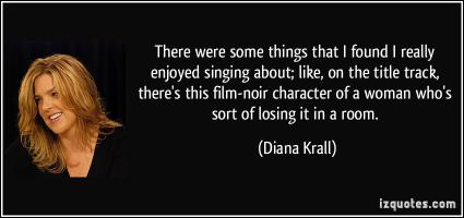 Diana Krall's quote