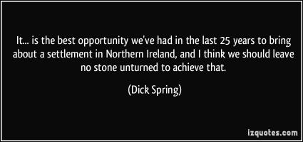 Dick Spring's quote