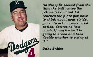 Duke Snider's quote